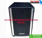 loa-keo-di-dong-shupu-at-315-cong-suat-lon