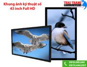 khung-anh-ky-thuat-so-43-inch